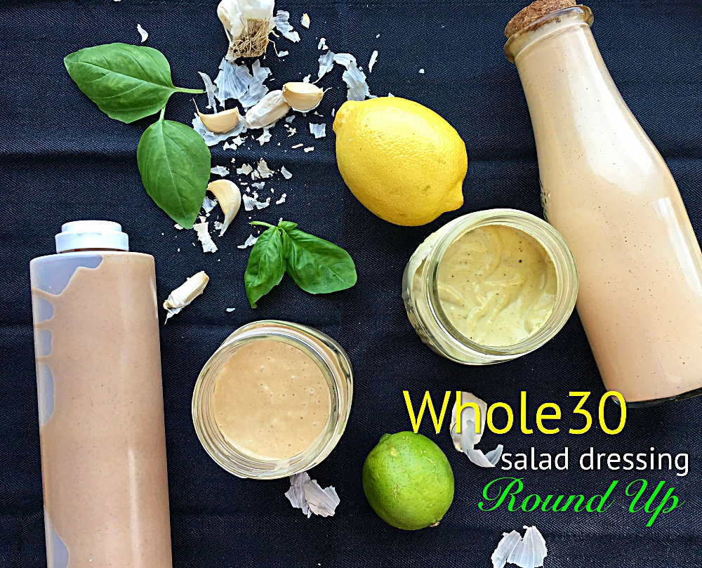 Whole30 salad dressing round up